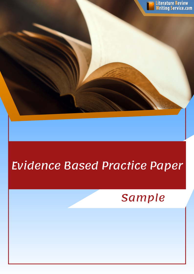 creative evidence based practice paper sample
