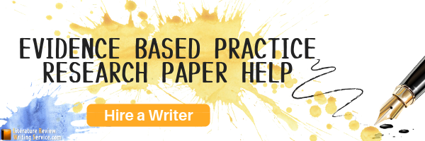 evidence based practice paper writing assistance