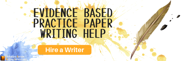 evidence based practice paper writing help