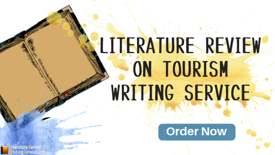literature review about tourism writing help