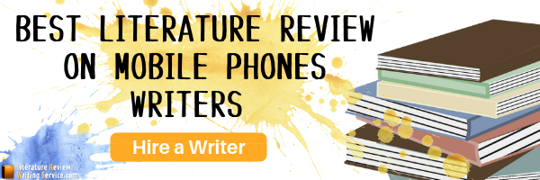 literature review of mobile phones writing help