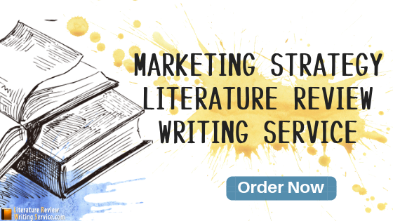literature review on marketing strategy writing service