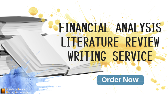 financial analysis literature review writing service