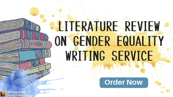 literature review on gender equality writing help