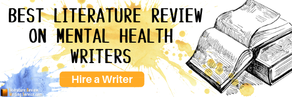 Get Your Mental Health Literature Review Done with Perfection