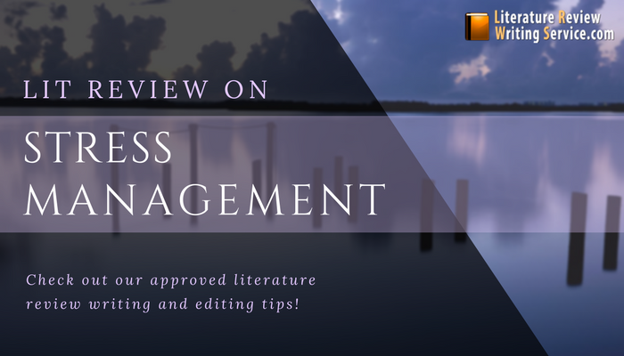 help with review of literature on stress management