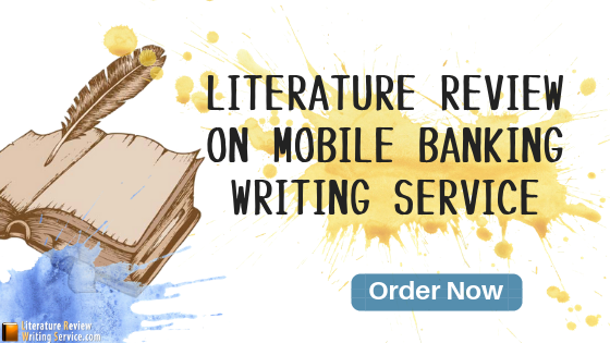 literature review on mobile banking writing help