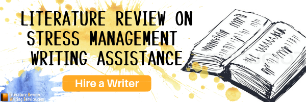 literature review on stress management writing help