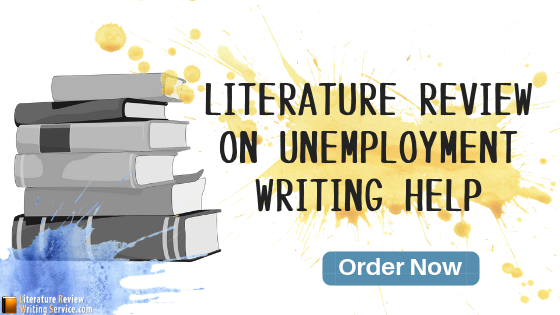 literature review on unemployment writing service