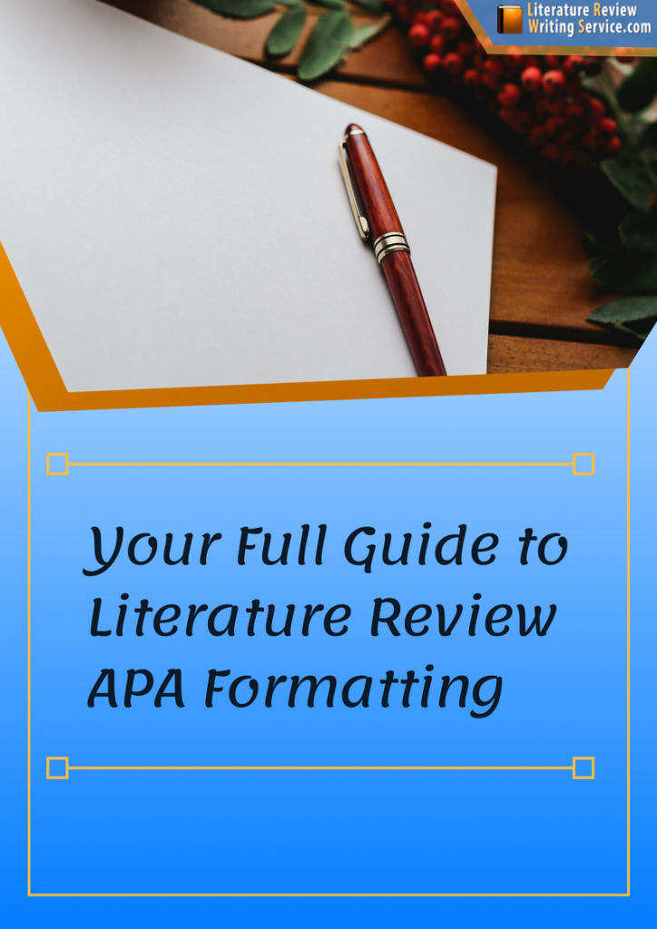 literature review apa formatting guide