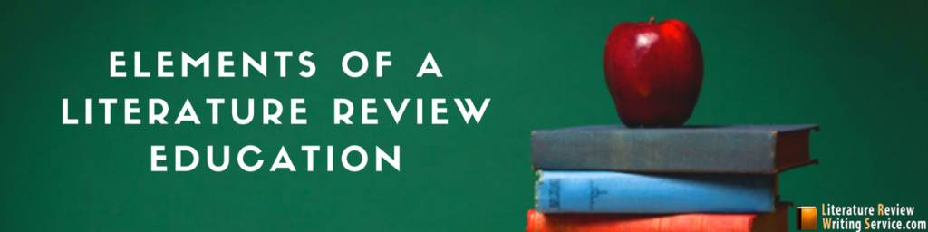 literature review education elements