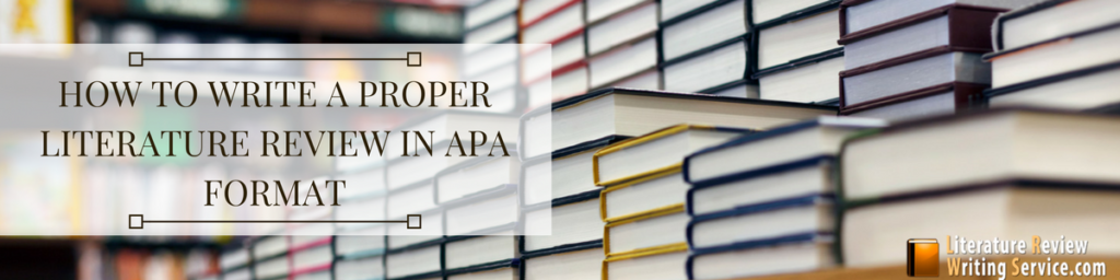 literature review in apa format writing steps