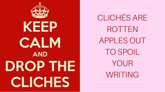 how to avoid cliches in writing tips