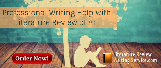 professional writing help with literature review of art
