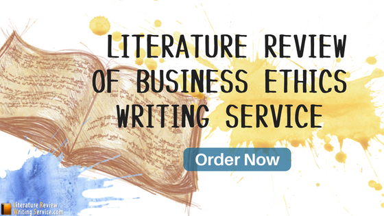 literature review on business ethics service